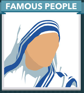 Icomania Answers Famous People Mother Teresa